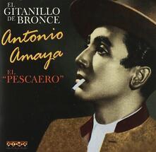 El pescaero - CD Audio di Antonio Amaya