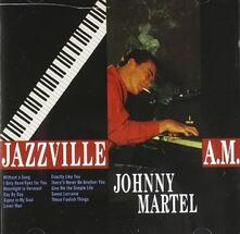 Jazzville 4 A.M. - CD Audio di Johnny Martel