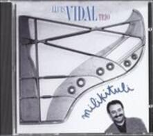Milikituli - CD Audio di Lluis Vidal