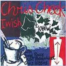 I Wish I Knew - CD Audio di Chris Cheek