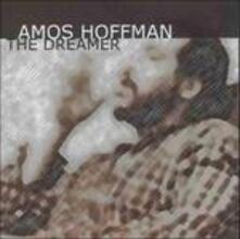Dreamer - CD Audio di Amos Hoffman