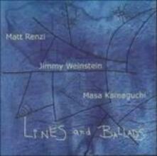Lines and Ballads - CD Audio di Matt Renzi