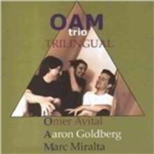 Trilingual - CD Audio di Oam Trio