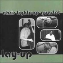 Lay up - CD Audio di Chris Lightcap