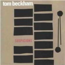 Suspicions - CD Audio di Tom Beckham