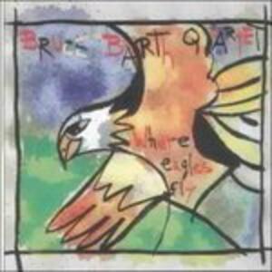 CD Where Eagles Fly Bruce Barth