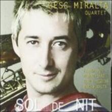 Sol De Nit - CD Audio di Cesc Miralta