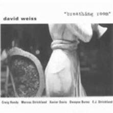 Breathing Room - CD Audio di David Weiss