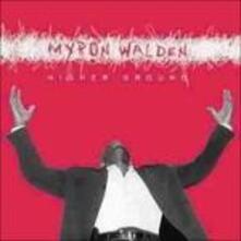 Higher Ground - CD Audio di Myron Walden
