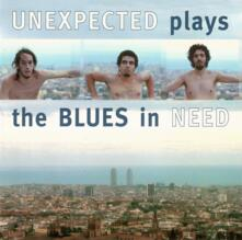 Plays the Blues in Need - CD Audio di Unexpected
