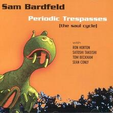 Periodic Trespasses - CD Audio di Sam Bardfeld