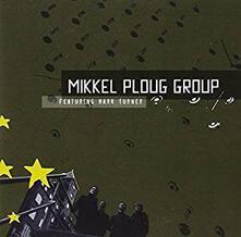 Mikkel Ploug Group - CD Audio di Mikkel Ploug