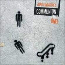 Communion On One! - CD Audio di Joao Lencastre