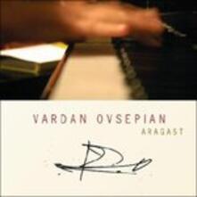 Aragast - CD Audio di Vardan Ovsepian