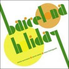 Barcelona Holiday - CD Audio di Vinnie Sperrazza