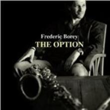 The Option - CD Audio di Frederic Borey