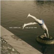 Time After Time - CD Audio di Gael Horellou
