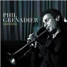 Shimmer - CD Audio di Phil Grenader