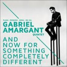 And Now for Something Completely Different - CD Audio di Gabriel Amargant