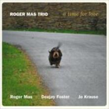 A Time for Love - CD Audio di Roger Mas