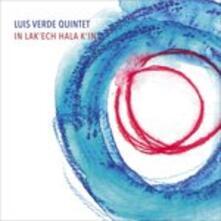 In Lak'ech Hala K'in - CD Audio di Luis Verde