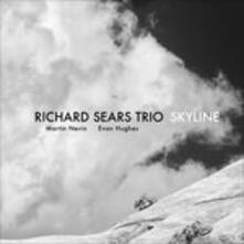 Skyline - CD Audio di Richard Sears