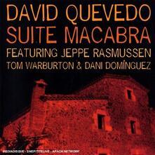 Suite Macabra - CD Audio di David Quevedo