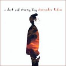 A Dark and Stormy Day - CD Audio di Alessandro Fadini