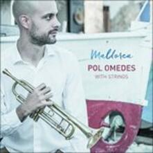 Mallorca - CD Audio di Pol Omedes