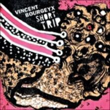 Short Trip - CD Audio di Vincent Bourgeyx