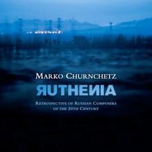 Ruthenia - CD Audio di Marko Churnchetz