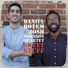 Sweet Stuff - CD Audio di Daniel Rotem,Josh Johnson