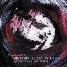 Episodes - CD Audio di Santiago Leibson