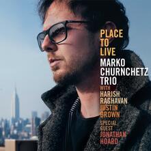 Place to Live - CD Audio di Marko Churnchetz