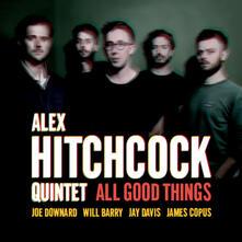 All Good Things - CD Audio di Alex Hitchcock
