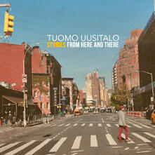 Stories from Here and There - CD Audio di Tuomo Uusitalo