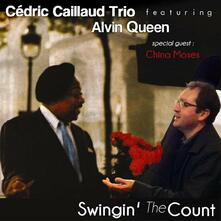 Swingin' the Count - CD Audio di Alvin Queen,Cedric Caillaud