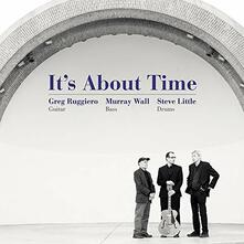 It's About Time - CD Audio di Greg Ruggiero