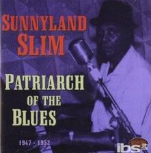 Patriarch Of The Blues - CD Audio di Sunnyland Slim