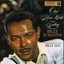 Once More with Feeling - CD Audio di Billy Eckstine