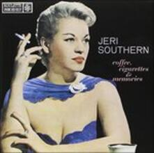 Coffee Cigarettes and Memories - CD Audio di Jeri Southern