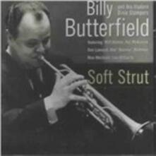 Soft Strut - CD Audio di Billy Butterfield