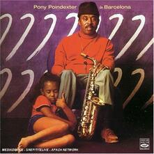 In Barcelona - CD Audio di Pony Poindexter