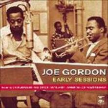 Early Sessions - CD Audio di Joe Gordon