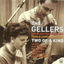 Two of a Kind - CD Audio di Gellers