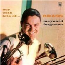 Boy with Lots of Brass - CD Audio di Maynard Ferguson