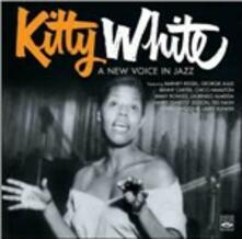A New Voice in Jazz - CD Audio di Kitty White