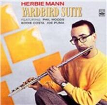 Yardbird Suite - CD Audio di Herbie Mann