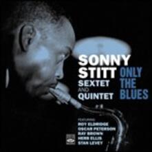 Only the Blues - CD Audio di Sonny Stitt