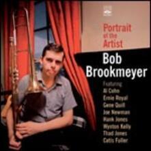 Portrait of the Artist - CD Audio di Bob Brookmeyer